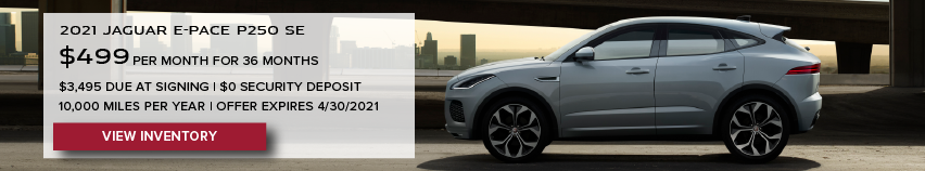 WHITE NEW 2021 JAGUAR E-PACE P250 SE ON ROAD NEAR BRIDGE. $499 PER MONTH. 36 MONTH LEASE TERM. $3,495 CASH DUE AT SIGNING. $0 SECURITY DEPOSIT. 10,000 MILES PER YEAR. EXCLUDES RETAILER FEES, TAXES, TITLE AND REGISTRATION FEES, PROCESSING FEE AND ANY EMISSION TESTING CHARGE. OFFER ENDS 4/30/2021.CLICK TO VIEW INVENTORY.