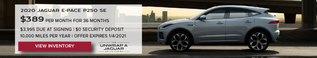 WHITE 2020 JAGUAR E-PACE P250 SE ON ROAD UNDER BRIDGE. $389 PER MONTH. 36 MONTH LEASE TERM. $3,995 CASH DUE AT SIGNING. $0 SECURITY DEPOSIT. 10,000 MILES PER YEAR. EXCLUDES RETAILER FEES, TAXES, TITLE AND REGISTRATION FEES, PROCESSING FEE AND ANY EMISSION TESTING CHARGE. OFFER ENDS 1/4/2021. CLICK TO VIEW INVENTORY.