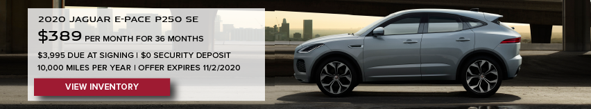 WHITE 2020 JAGUAR E-PACE P250 ON SUNSET ROAD NEAR BRIDGE SE. $389 PER MONTH. 36 MONTH LEASE TERM. $3,995 CASH DUE AT SIGNING. $0 SECURITY DEPOSIT. 10,000 MILES PER YEAR. EXCLUDES RETAILER FEES, TAXES, TITLE AND REGISTRATION FEES, PROCESSING FEE AND ANY EMISSION TESTING CHARGE. OFFER ENDS 11/2/2020.