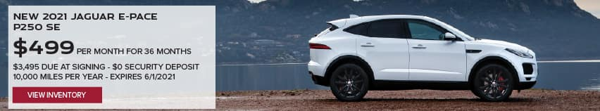 NEW 2021 JAGUAR E-PACE P250 SE. $499 PER MONTH. 36 MONTH LEASE TERM. $3,495 CASH DUE AT SIGNING. $0 SECURITY DEPOSIT. 10,000 MILES PER YEAR. EXCLUDES RETAILER FEES, TAXES, TITLE AND REGISTRATION FEES, PROCESSING FEE AND ANY EMISSION TESTING CHARGE. OFFER ENDS 6/1/2021. VIEW INVENTORY. WHITE JAGUAR E-PACE PARKED NEAR LAKE.