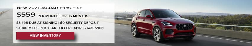 NEW 2021 JAGUAR E-PACE SE. $559 PER MONTH. 36 MONTH LEASE TERM. $3,495 CASH DUE AT SIGNING. $0 SECURITY DEPOSIT. 10,000 MILES PER YEAR. EXCLUDES RETAILER FEES, TAXES, TITLE AND REGISTRATION FEES, PROCESSING FEE AND ANY EMISSION TESTING CHARGE. OFFER ENDS 6/30/2021. VIEW INVENTORY. RED JAGUAR E-PACE DRIVING DOWN ROAD.
